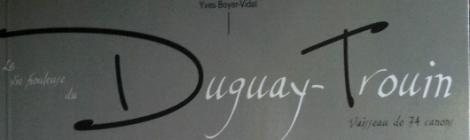 La vie houleuse du vaisseau Duguay-Trouin