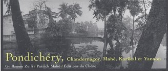 Pondichéry, Chandernagor, Mahé, Karibal et Yanaon