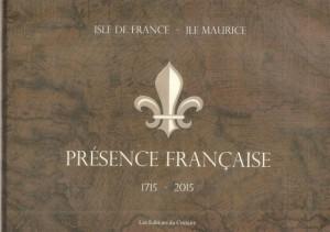 Présence Française -1715-2015 (recto)